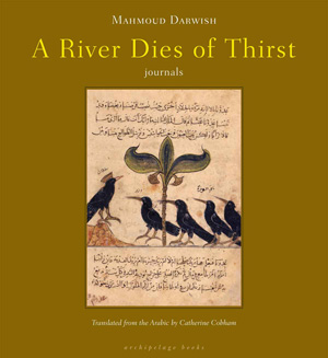 a-river-dies-of-thirst-mahmoud-darwish