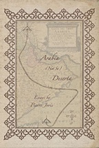 """Arabia (not so) Deserta"" : Essays on Maghrebi & Mashreqi Writing & Culture"